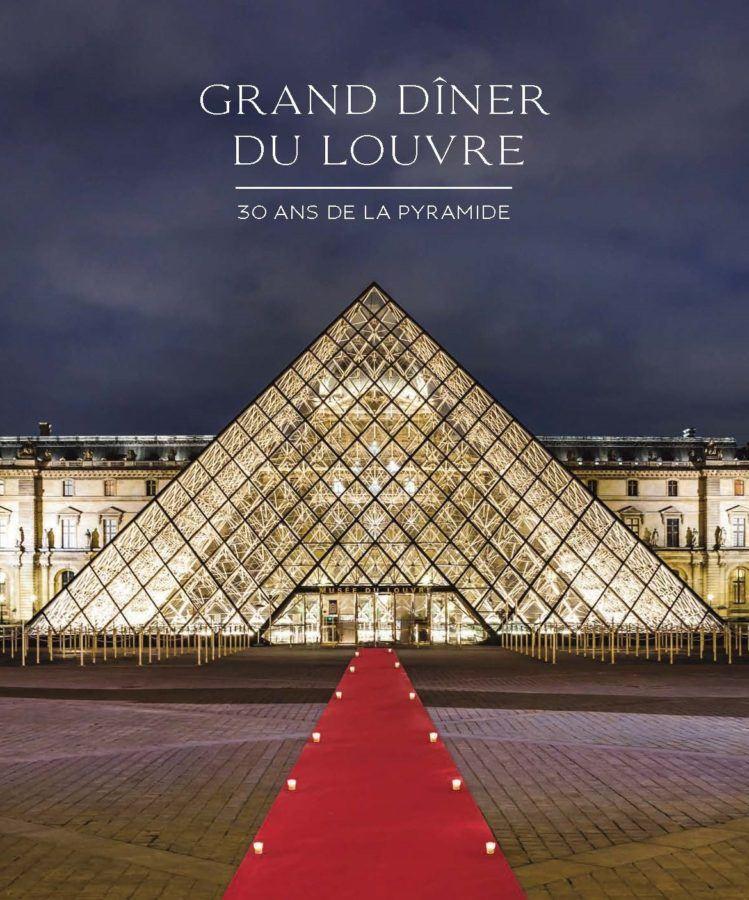 Grand Diner Du Louvre 30 Ans De La Pyramide American Friends Of The Louvre